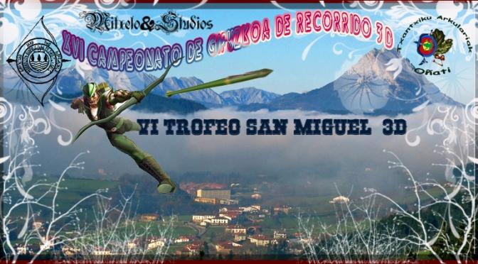 Resultados XVI Campeonato de Gipuzkoa de Recorrido de Bosque 3D y VI Trofeo San Miguel  3D