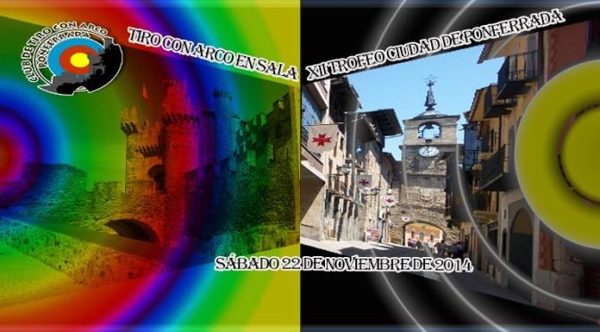 RESULTADOS DEL XII TROFEO CIUDAD DE PONFERRADA DE TIRO CON ARCO EN SALA