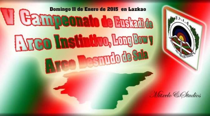 Resultados totales del V Campeonato de Euskadi de Arco Instintivo, Long Bow y Arco Desnudo de Sala.