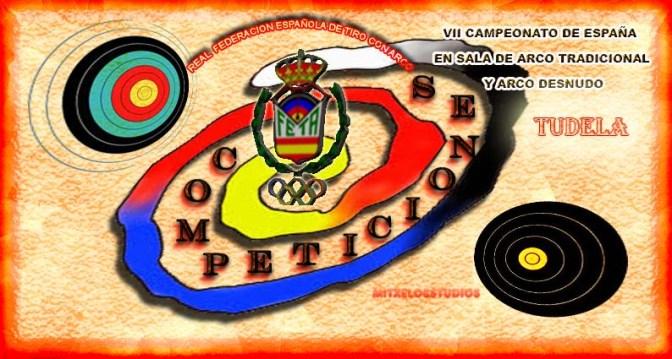 VII CAMPEONATO DE ESPAÑA EN SALA DE ARCO TRADICIONAL Y ARCO DESNUDO
