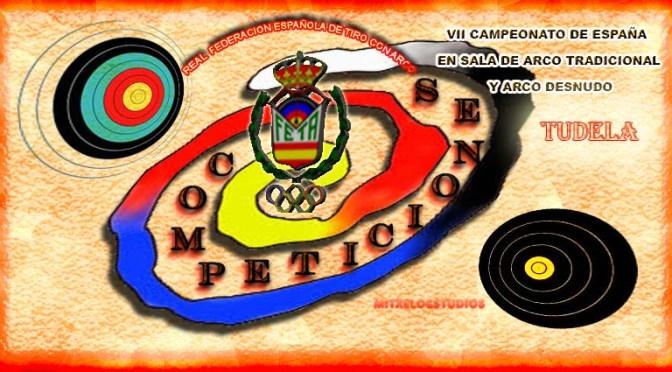 RESULTADOS DEL VII CAMPEONATO DE ESPAÑA EN SALA DE ARCO TRADICIONAL Y ARCO DESNUDO