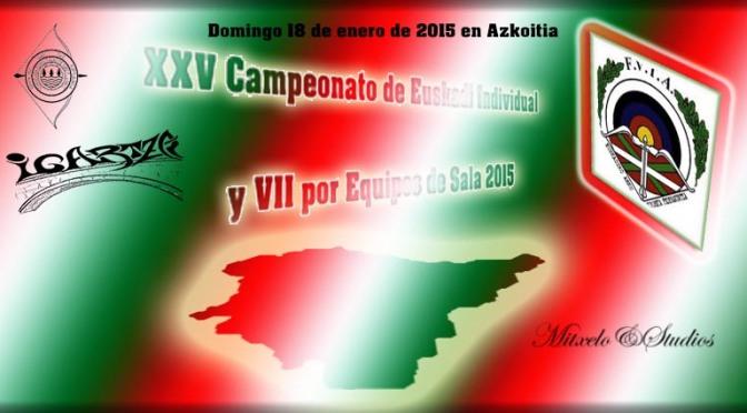 XXV Campeonato de Euskadi Individual y VII por Equipos de Sala.