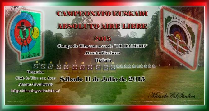RESULTADOS DELCAMPEONATO EUSKADI ABSOLUTO AIRE LIBRE 2015 Y FINAL DE LA LIGA VASCA AIRE LIBRE 2015