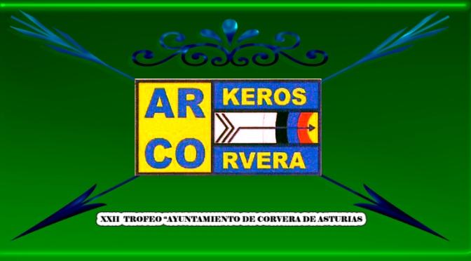 """XXII  TROFEO """"AYUNTAMIENTO DE CORVERA DE ASTURIAS"""""""