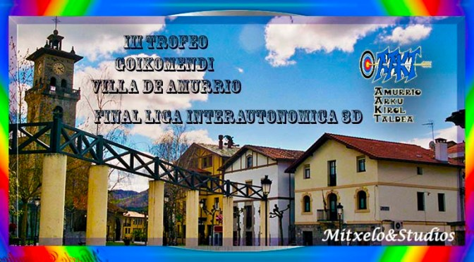 "RESULTADOS DEL IV TROFEO "" GOIKOMENDI VILLA DE AMURRIO "" RECORRIDO 3 D Y FINAL LIGA INTERAUTONOMICA 3D"