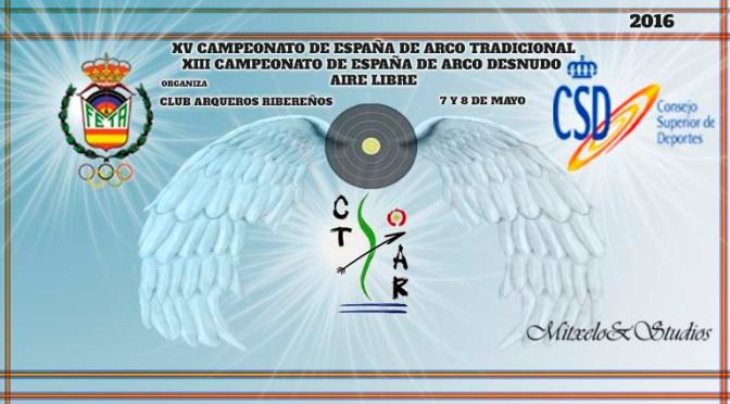RESULTADOS DEL XV CAMPEONATO DE ESPAÑA DE ARCO TRADICIONAL XIII CAMPEONATO DE ESPAÑA DE ARCO DESNUDO AL AIRE LIBRE 2016