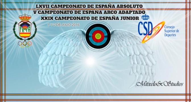 RESULTADOS DEL LXVII CAMPEONATO DE ESPAÑA ABSOLUTO Y V CAMPEONATO DE ESPAÑA ARCO ADAPTADON Y XXIX CAMPEONATO DE ESPAÑA JUNIOR