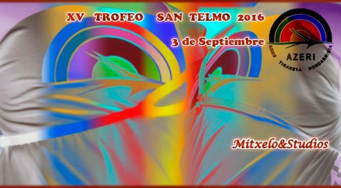 XV   TROFEO    SAN  TELMO  2016 (Fuenterrabía)