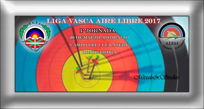 LIGA VASCA AL AIRE LIBRE 2017-1ª JORNADA