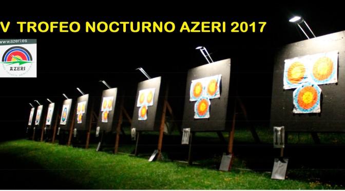 V Trofeo Nocturno Azeri 2017