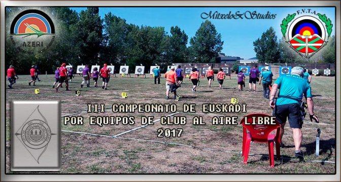 III CAMPEONATO DE EUSKADI POR EQUIPOS DE CLUB AL AIRE LIBRE -2017