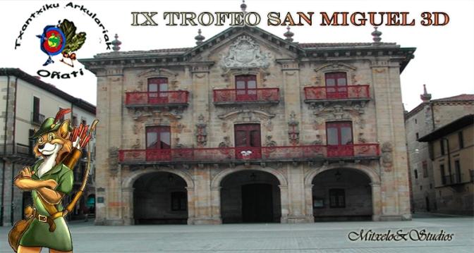 IX TROFEO SAN MIGUEL 3D 2017
