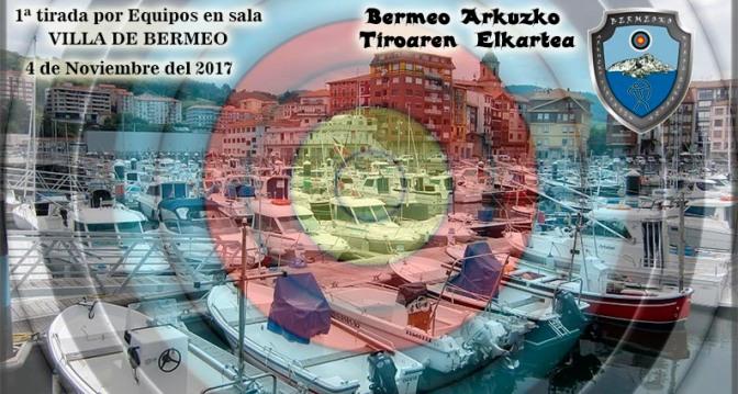 "1ª tirada en sala por equipos ""Villa de Bermeo"""